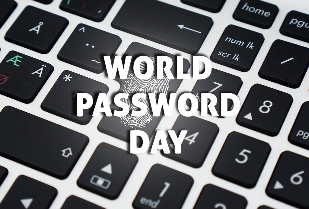 World Password Day 07 march 2020 keep your passwords secure
